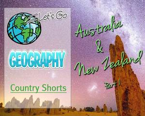 Geography for Kids:  Australia & New Zealand